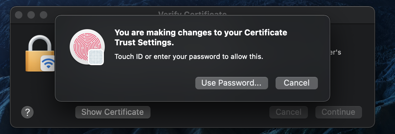 Security prompt to verify certificate on Mac OS