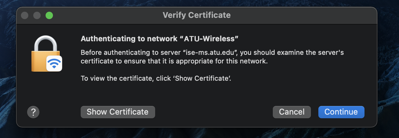 Certificate verification popup on Mac OS when connecting to an 802.1x network.